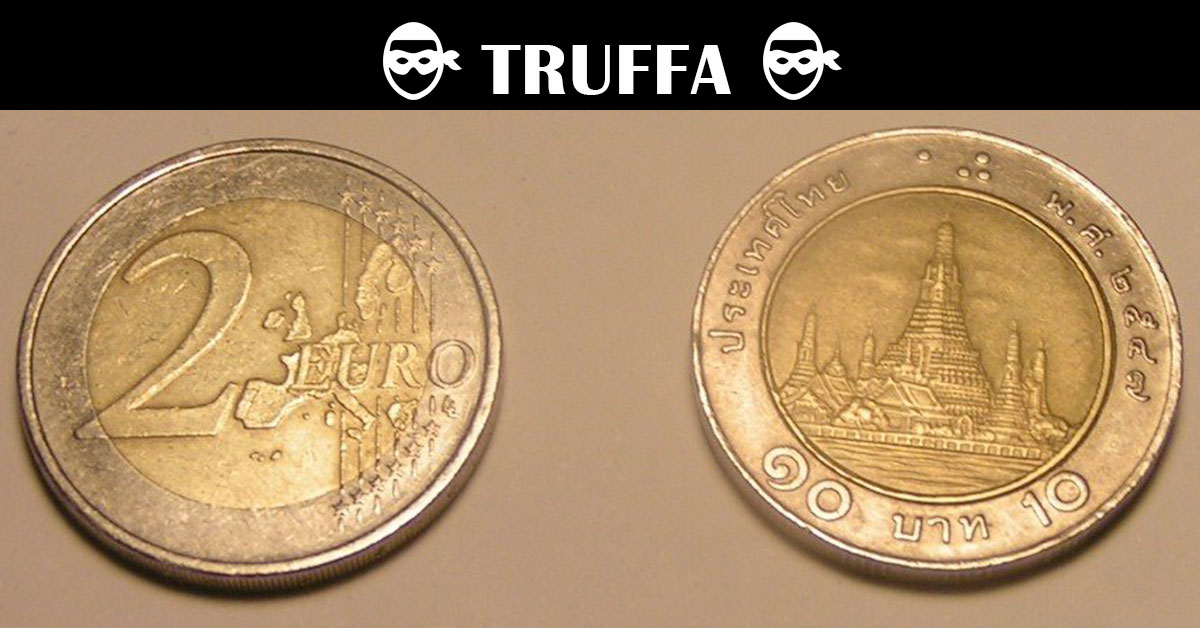 monete thailandesi spacciate per 2 euro